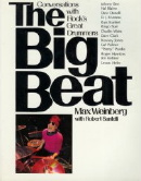 The Big Beat: Conversations with Rock's Great Drummers